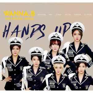 WANNA.B Hands Up (2015)